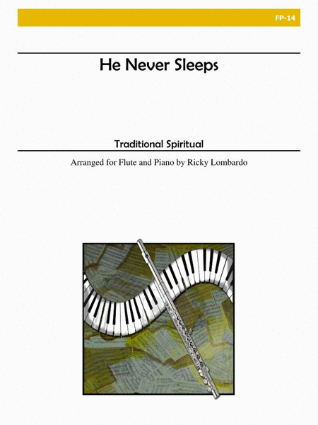 He Never Sleeps (Flute and Piano)