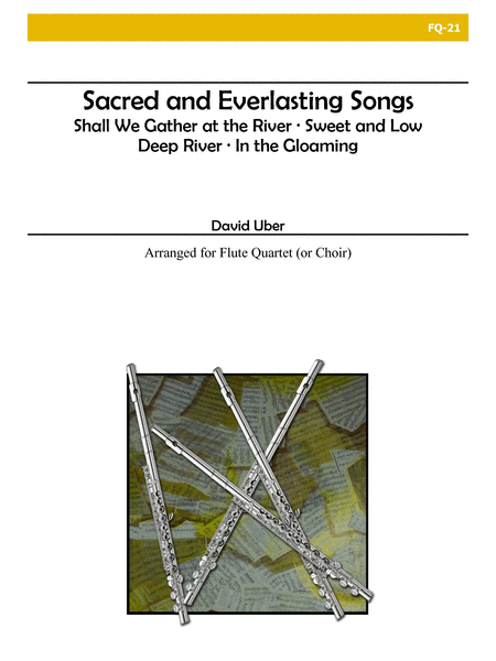 Sacred and Everlasting Songs