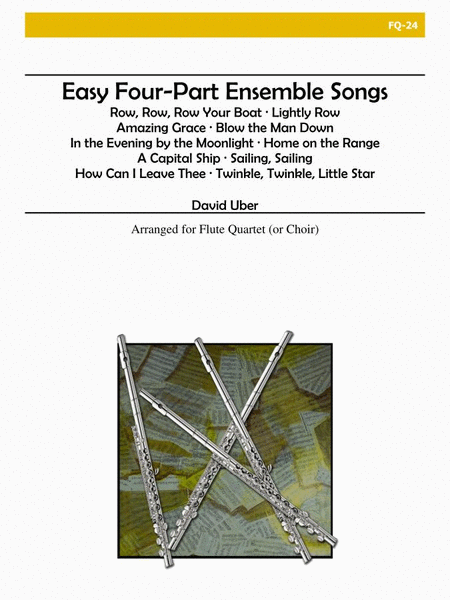 Easy Four-Part Ensemble Songs
