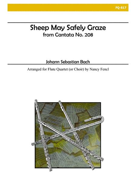 Sheep May Safely Graze (Flute Quartet)