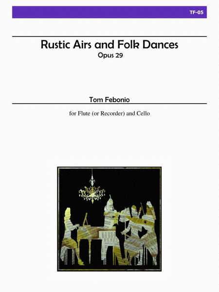 Rustic Airs and Folk Dances