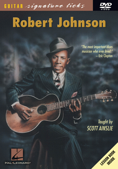 Guitar Signature Licks Series: Robert Johnson