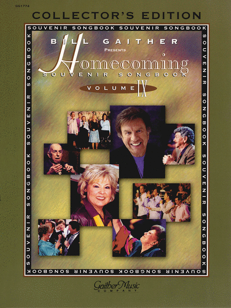 The Gaithers - Homecoming Souvenir Songbook, Volume 9