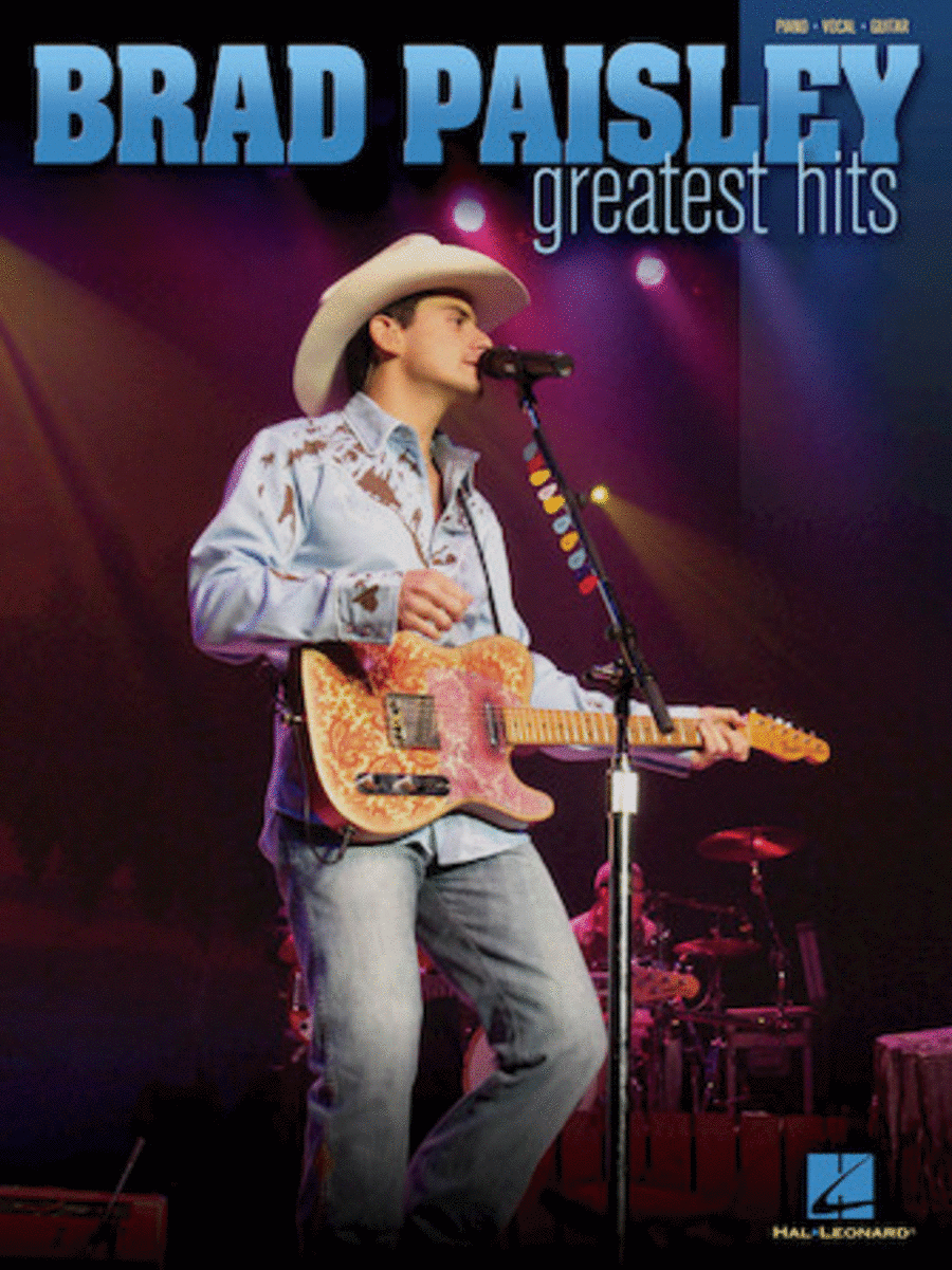 Brad Paisley Greatest Hits Sheet Music By Brad Paisley