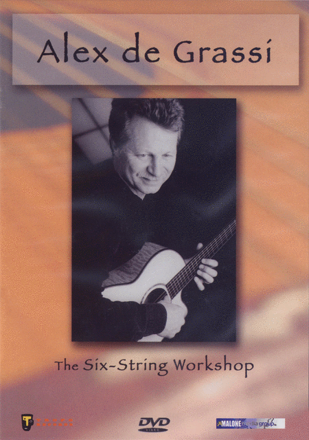 Alex De Grassi - The Six-String Workshop