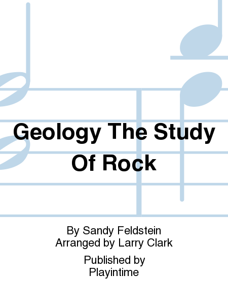 Geology The Study Of Rock