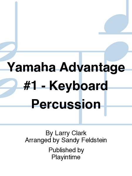 Yamaha Advantage #1 - Keyboard Percussion