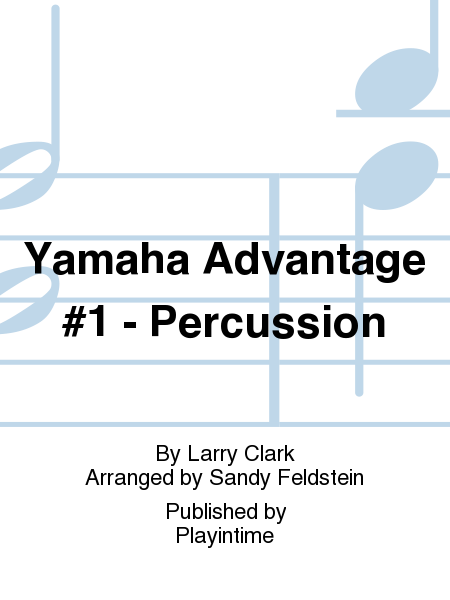 Yamaha Advantage #1 - Percussion