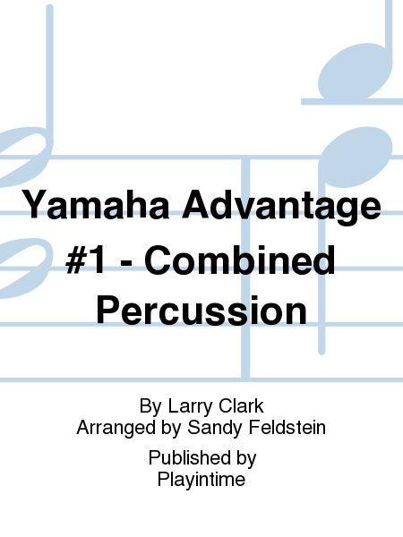 Yamaha Advantage #1 - Combined Percussion