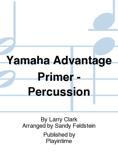 Yamaha Advantage Primer - Percussion