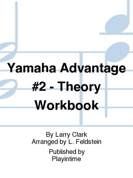Yamaha Advantage #2 - Theory Workbook