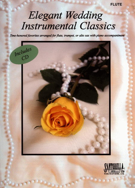 Elegant Wedding Instrumental Classics for Flute with CD