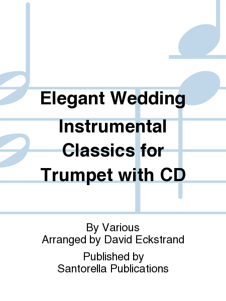 Elegant Wedding Instrumental Classics for Trumpet with CD