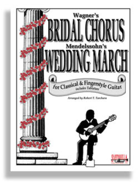 Bridal Chorus & Wedding March for Guitar
