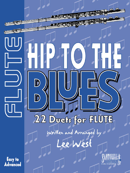 Hip To The Blues / Flute Duets
