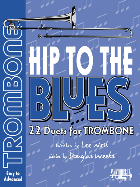 Hip To The Blues - Trombone