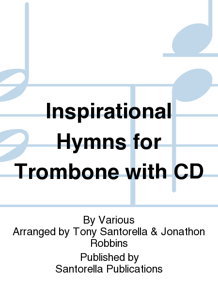 Inspirational Hymns for Trombone with CD