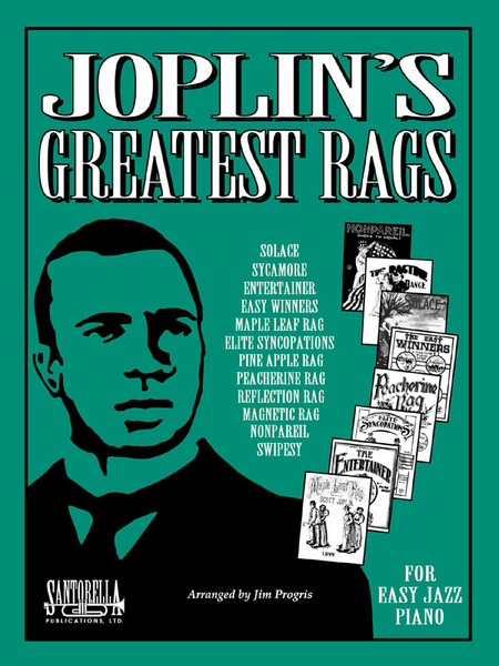 Joplin's Greatest Rags for Easy Piano