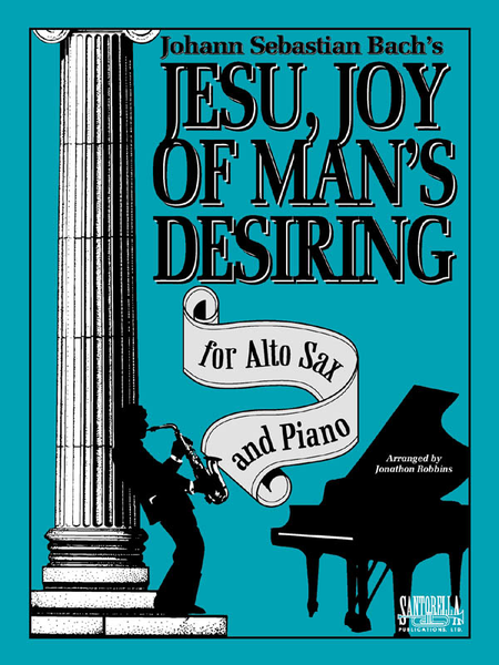 Jesu, Joy Of Man's Desiring for Alto Sax & Piano
