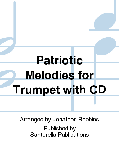 Patriotic Melodies for Trumpet with CD