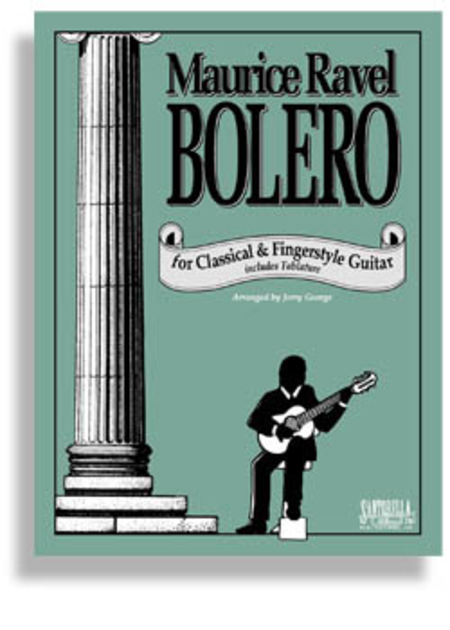 Ravel's Bolero for Classical Guitar