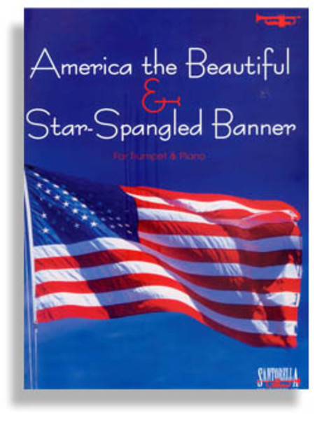 Star Spangled Banner & America the Beautiful for Trumpet & Piano