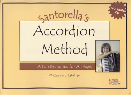 Santorella's Accordion Method * Book 1A * with CD