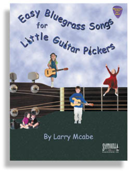 Easy Bluegrass Songs for Little Guitar Pickers with CD