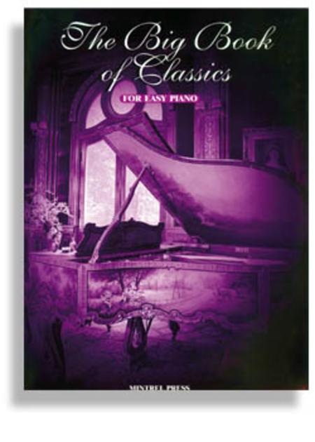 The Big Book of Classics for Easy Piano