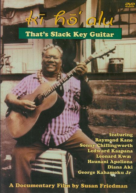 Ki Ho' Alu - That's Slack Key Guitar