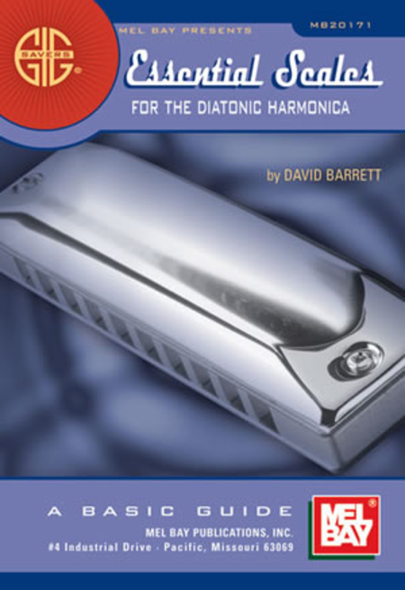 Gig Savers: Essential Scales for the Diatonic Harmonica