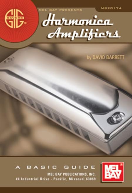 Gig Savers: Harmonica Amplifiers