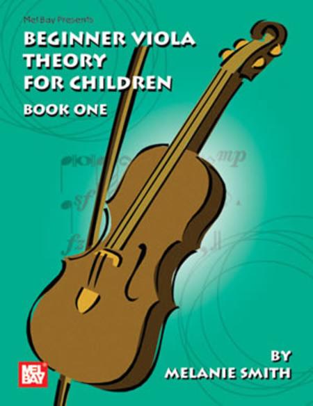 Beginner Viola Theory for Children, Book One