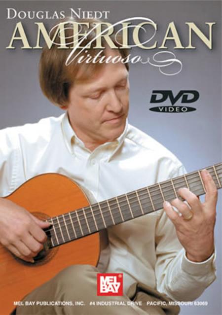 Douglas Niedt - American Virtuoso