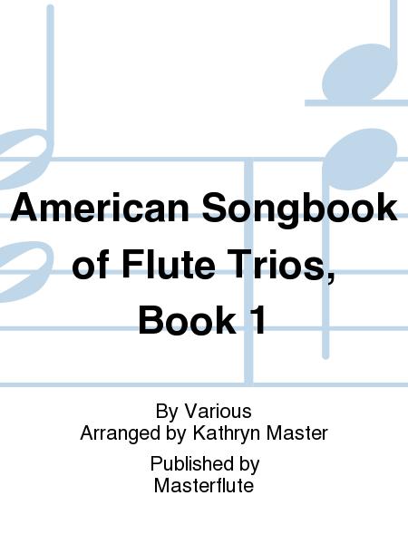American Songbook of Flute Trios, Book 1