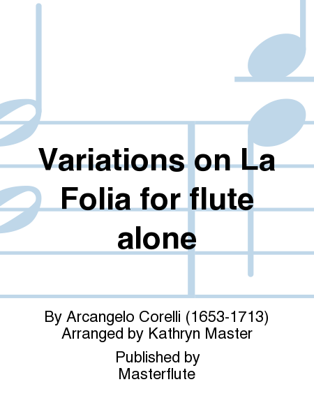 Variations on La Folia for flute alone