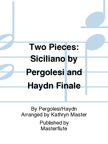 Two Pieces: Siciliano by Pergolesi and Haydn Finale