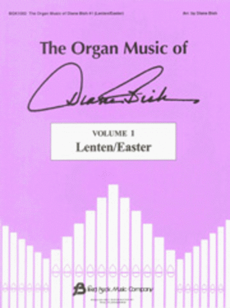 The Organ Music of Diane Bish - Lenten/Easter, Volume 1