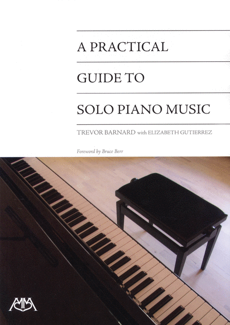 A Practical Guide to Solo Piano Music