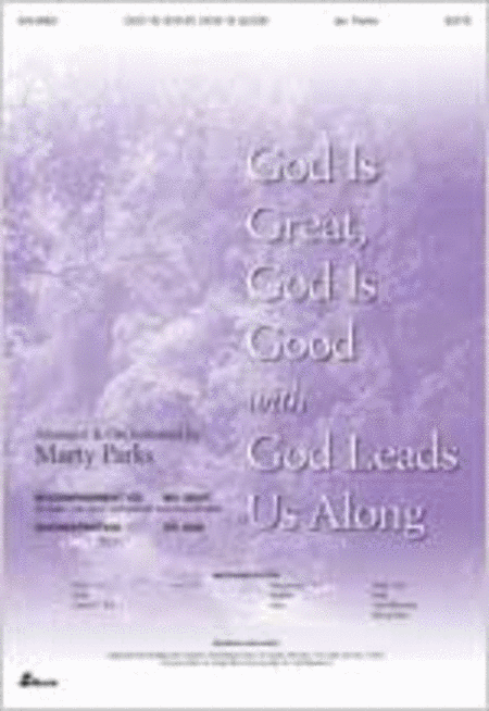 God Is Great, God Is Good with God Leads Us Along (Anthem)
