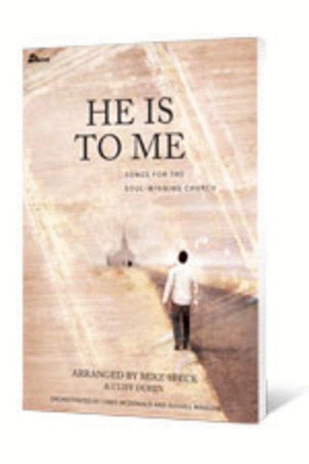 He Is to Me (Anthem Collection)