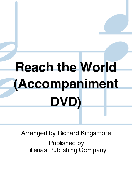 Reach the World (Accompaniment DVD)