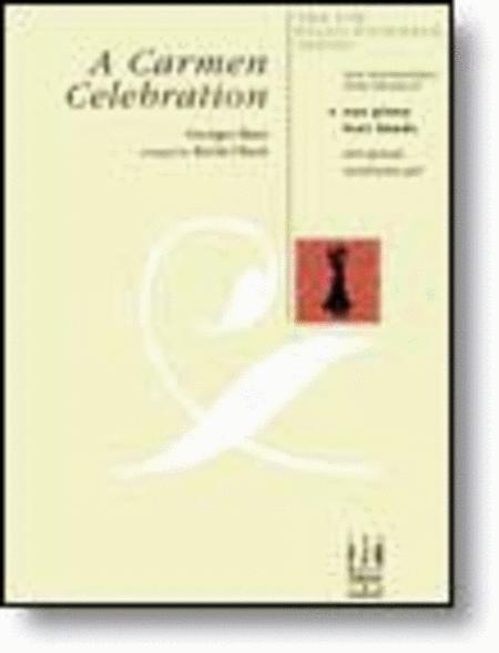A Carmen Celebration