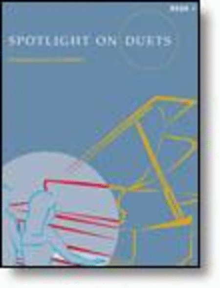 Spotlight on Duets, Book 1 (NFMC)
