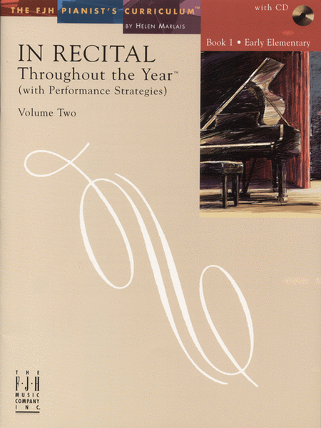In Recital! Throughout the Year (with Performance Strategies) Volume Two, Book 1