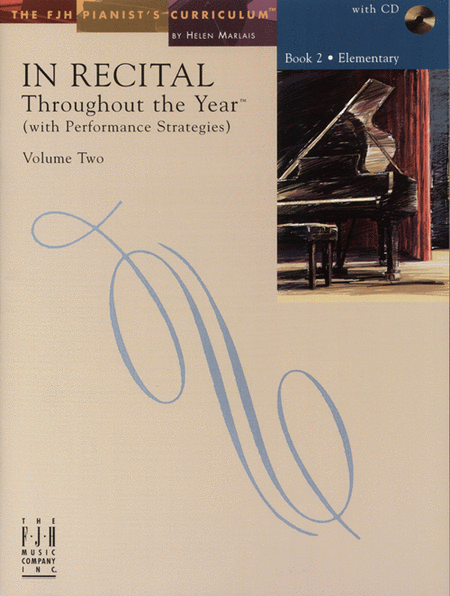 In Recital! Throughout the Year (with Performance Strategies) Volume Two, Book 2 (NFMC)