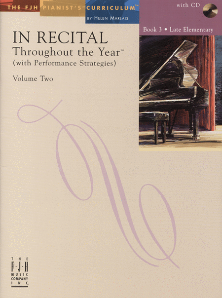 In Recital! Throughout the Year (with Performance Strategies) Volume Two, Book 3