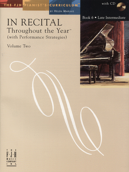 In Recital! Throughout the Year (with Performance Strategies) Volume Two, Book 6
