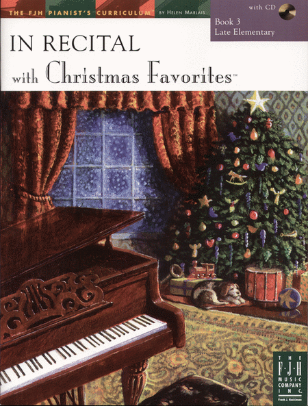 In Recital! with Christmas Favorites, Book 3