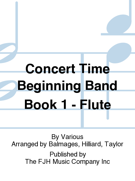 Concert Time Beginning Band Book 1 - Flute